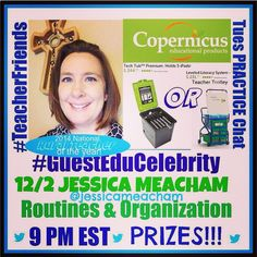 "#teacherfriends - - The Tuesday night chats are neat, and there are DOOR PRIZE drawing(s) just for participating!  I'm next ""on deck"" for the topic this coming Tue, 12/2: Routines & Organization.  Check out the schedule for the next couple of months! Join us! A special thank you and shout out to Copernicus Educational Products for next week's prize choices. I have both items and they'd be a FABULOUS addition to any classroom.  #teacherfriends"