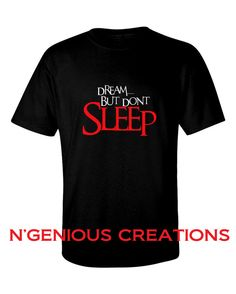 N'Genious Creations Exclusive Dream But Don't by NGeniousCreations, $22.00