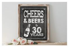 Instant 'CHEERS AND BEERS to 30 years' Printable 8x10, 11x14 Chalkboard 30th…