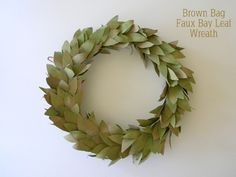 Recycle brown grocery bags and make a faux bay leaf wreath