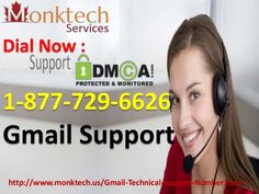 Call 1-877-729-6626 and Eradicate All Gmail errors Through Gmail Support #GmailTechSupport #GmailTechnicalSupport Get Human collects the best phone numbers and shortcuts for companies, but we also have how-to guides for common customer issues. Or you can hire us to call Gmail for you and help with your issue. Start by telling us why you're calling. Here are some reasons that other 1-877-729-6626 for Gmail Support recently: http://www.monktech.us/Gmail-Technical-support-Number.html