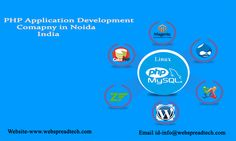 PHP Application Development Company in Noida India, WebSpread Technologies, the best offshore web & PHP Application Development Company in Noida India, provides professional & affordable services worldwide.We are leaders in is an ios app development company in noida india.