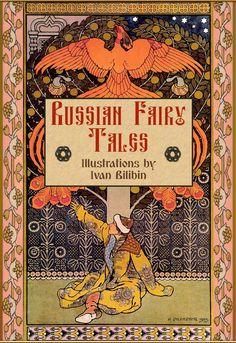 Russian Fairy Tales illustrated by Ivan Bilibin