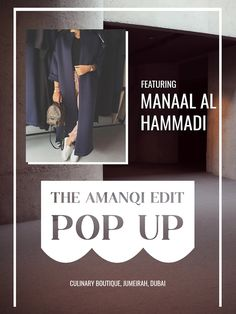 Don't miss Manaal Al Hammadi at #TheAmanqiEditPopUp.