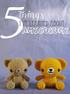 Good post on amigurumi crochet for beginners and beyond
