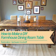 how to make a diy farmhouse dining room table restoration hardware knockoff - Diy Dining Room Table Plans