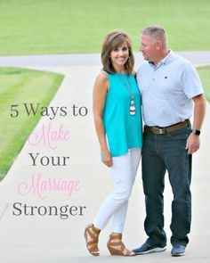 5 Ways to Make Your Marriage Stronger | Relationship Advice | Couple | Husband | Wife | Spouse | Man and Woman | Together | Partnership | Companions