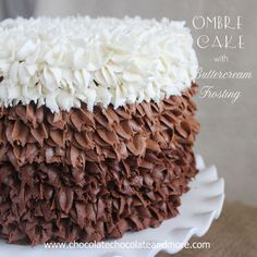Ombre Cake with Buttercream Frosting - Chocolate Chocolate and More!