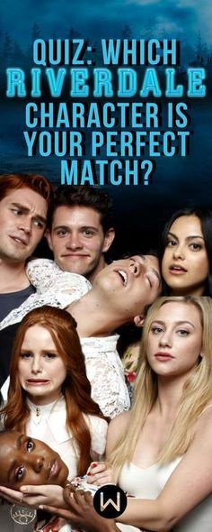 Which 'Riverdale' Character Is Your Perfect Match Quiz - Women.com
