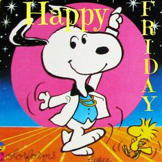"""Snoopy and Woodstock: Happy Friday! They appear to be getting ready for a great weekend, with Snoopy wearing his """"John Travolta"""" """"Saturday Night Fever"""" suit. Saturday Night Fever, Happy Saturday, Happy Friday, Charlie Brown Quotes, Charlie Brown And Snoopy, Peanuts Characters, Cartoon Characters, Comic Cat, Snoopy Und Woodstock"""