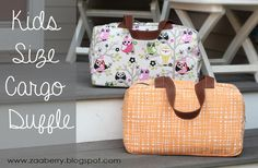 Kids Size Cargo Duffle pattern + tutorial