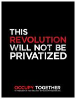 """""""The revolution will not be privatized"""" Civil Disobedience, Protest Signs, Agent Of Change, Research Projects, Worlds Of Fun, Social Justice, That Way, Just Love"""