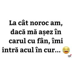 Cât noroc am - Viral Pe Internet Funny Facts, Funny Jokes, Hilarious, Funny Picture Quotes, Funny Pictures, R Words, Good Jokes, Really Funny, Texts