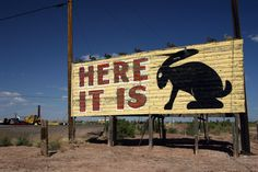 Rabbit Rd. - Route 66    (I have actually seen this sign, there are smaller signs up the road leading to this one)