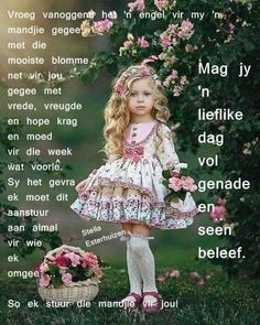 Lekker Dag, Goeie Nag, Goeie More, Afrikaans Quotes, Special Quotes, Harajuku, Flower Girl Dresses, Wedding Dresses, Christianity