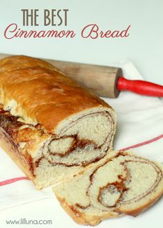 The BEST Cinnamon Bread recipe ever!
