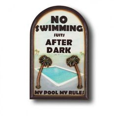 RAM Gameroom No Swimming Suits Outdoor Sign - ODR639