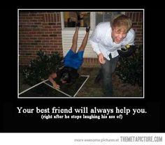 Best friends will always help you