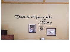 There is no place like home.  Wall quote by GraniteCityGraphics
