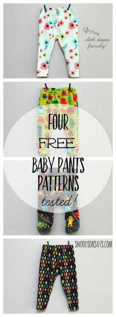 4 Free Baby Pants Sewing Patterns, all sewn up and tested on http://Swoodsonsays.com