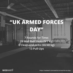 """""""UK Armed Forces Day"""" WOD - 7 Rounds for Time: 29 Wall Ball Shots (9/7 kg)"""