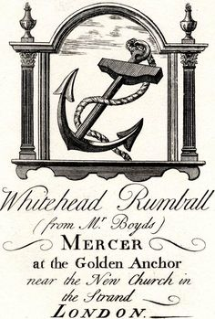 """century trade card: """"Whitehead Rumball (from Mr. Boyds) Mercer at the Golden Anchor near the New Church in the Strand London. Asian History, British History, Tudor History, Vintage Ephemera, Vintage Cards, Decoupage, Rum Balls, Strange History, History Facts"""