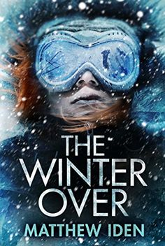 Author: Matthew Iden Published: February 2017 by Thomas & Mercer Category: Thriller, Suspense, Crime Each winter the crew at the Shackleton South Pole Research Facility faces nine months of iso… Technology Gifts, This Is A Book, Book Authors, Great Books, Books Online, Audio Books, Winter, Science Fiction, Kindle