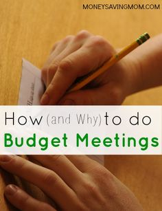 How and Why to Do Budget Meetings -- great advice!