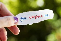 """""""You complete me"""""""
