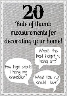 20 Rule of Thumb Measurements for Decorating Your Home!.