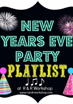 New Year's Eve Party Playlist plus 12 printables, kids activities, and decor! #NewYears