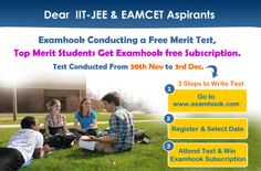 """Examhook conducts free online tests for IIT MAIN, IIT ADVANCE and EAMCET to boost the confidence of students. It's a great opportunity for the students to access their ability and preparedness for the real time exam. Enrol at """" http://examhook.com/ExamRegistration.aspx """" #merittest #examtest #testdrive #onlinetest #freetestdemo"""