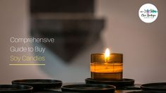 To get the right candle from soy candle shop online in Australia, you must know the types of candles available in the market and their specialties. Here is your guide.