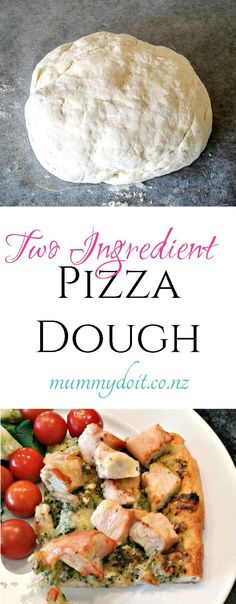 Two Ingredient PIzza Dough. Quick and easy recipe for home made pizza bases. Click for the recipe or save for later. | mummydoit.co.nz