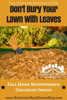 Fall Home Maintenance Tips - Don't Bury Your Lawn With Leaves - https://www.rochesterrealestateblog.com/fall-home-maintenance-checklist/ via @KyleHiscockRE
