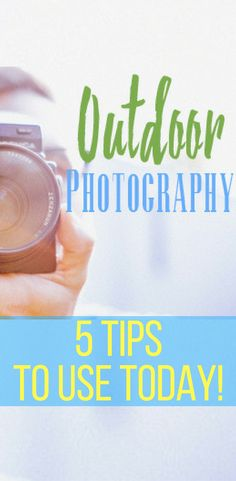 5 Tips for Outdoor Photography that you can use today!