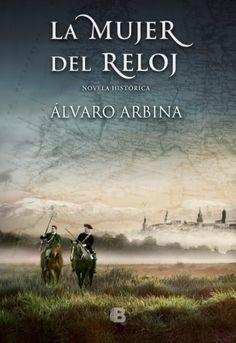 La mujer del reloj, de Álvaro Arbina - Enlace al catálogo: http://benasque.aragob.es/cgi-bin/abnetop?ACC=DOSEARCH&xsqf99=773022