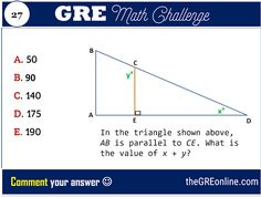 GRE Math Challenge #27: What is the value of x + y? - Online GRE Revised