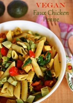 Vegan Faux Chicken Penne With Tomatoes, Spinach and Avocado by Woman in Real Life