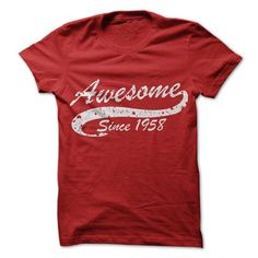 Awesome since 1958 T Shirts, Hoodies, Sweatshirts. CHECK PRICE ==► https://www.sunfrog.com//Awesome-since-1958.html?41382