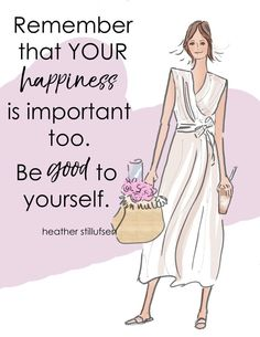 heather_rosehill💕 Remember beautiful you, your happiness is important too! Woman Quotes, Life Quotes, Qoutes, Quotations, Top Quotes, Happy Quotes, Success Quotes, Positive Quotes For Women, Encouraging Quotes For Women