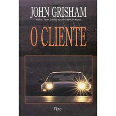 O Cliente - John Grisham - Rocco