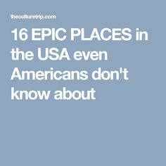 16 Epic Places in the United States Even Americans Don't Know About North America, United States, The Unit, Usa, Retro, American, Places, Photos, Pictures