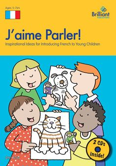 J'aime Parler!  Introducing French to young children
