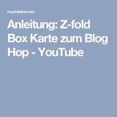 Anleitung: Z-fold Box Karte zum Blog Hop - YouTube