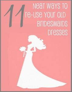 Do you have old bridesmaids dresses laying hanging around and want to make good use of them? Check out these amazing ideas on ways to re-use your bridesmaid dresses.