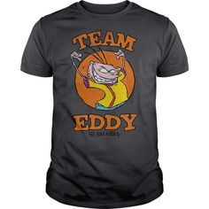 Ed, Edd And Eddy - Team Eddy T-Shirt Hoodie Sweatshirts uea. Check price ==► http://graphictshirts.xyz/?p=68009