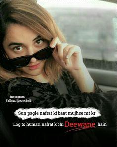 Love Hurts Quotes, Attitude Quotes For Girls, Love Quotes In Hindi, Girl Attitude, Girl Qoutes, Crazy Girl Quotes, Insulting Quotes, Maya Quotes, Attitude Shayari