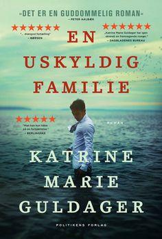 En uskyldig familie | Katrine Marie Guldager  | Politikens Forlag