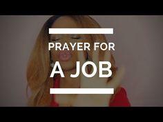 PRAYER FOR A JOB - YouTube